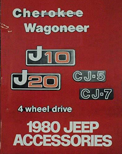 1980 JEEP FULL-LINE ACCESSORIES: CHEROKEE, WAGONEER, J10/J20 & CJ-5/CJ-7 VINTAGE COLOR SALES BROCHURE - USA - NICE ORIGINAL !!