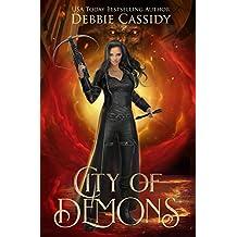 City of Demons: An Urban Fantasy Novel (Chronicles of Arcana Book 1)