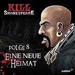 Eine neue Heimat (Kill Shakespeare 8) | Conor McCreery,Anthony Del Col