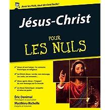 Jésus-Christ pour les Nuls (French Edition)