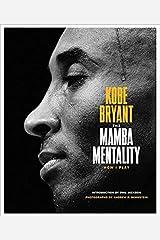 The Mamba Mentality: How I Play Hardcover