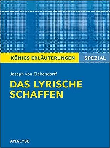 Joseph Von Eichendorff Das Lyrische Schaffen