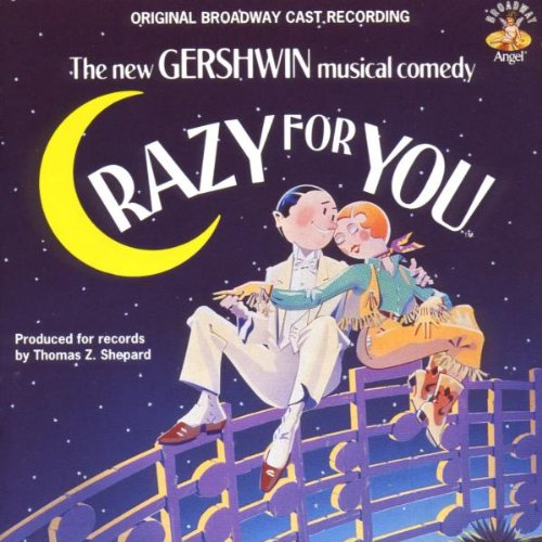 Crazy for You (1992 Original Broadway - Gershwin Tune