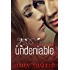Undeniable (The Unexpected Series Book 3)