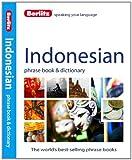 Berlitz Indonesian Phrase Book and Dictionary, Berlitz Publishing, 1780042930