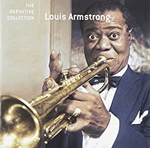 The Definitive Collection Louis Armstrong Kenny John
