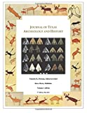 img - for Journal of Texas Archeology and History: Volume 1 (2014) book / textbook / text book