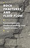 img - for Rock Fractures and Fluid Flow: Contemporary Understanding and Applications book / textbook / text book