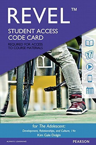 Revel for The Adolescent: Development, Relationships, and Culture -- Access Card (14th Edition)