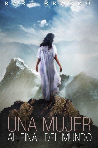 Una mujer al final del mundo (Spanish Edition) ebook