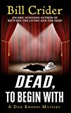 Dead, to Begin With (Thorndike Press Large Print Mystery Series)