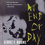 At End of Day | George V. Higgins