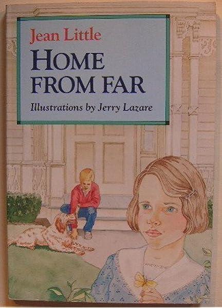 Home from far: Little, Jean: 9780316528023: Amazon.com: Books