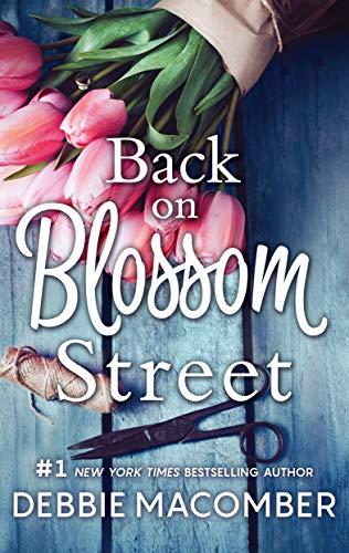 Back on Blossom Street (A Blossom Street Novel Book - Time Series Blossom