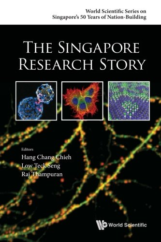 FREE Singapore Research Story, The (World Scientific Series on Singapore's Years of Nation-building) WORD