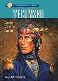 Tecumseh, Dwight Jon Zimmerman, 1402768478