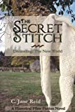 The Secret Stitch: Unraveling: Book One