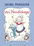 img - for Mrs. Noodlekugel book / textbook / text book