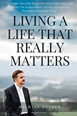 Living A Life That Really Matters Paperback