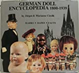 German Doll Encyclopedia, Jurgen Cieslik and Marianne Cieslik, 0875882382