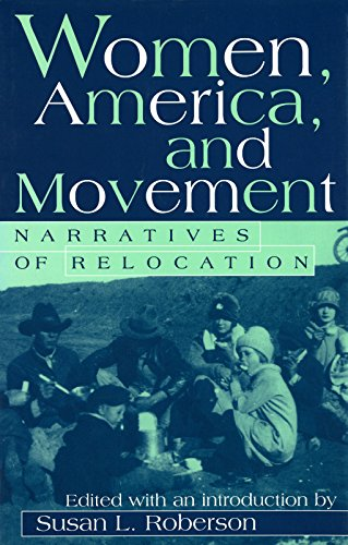 Women, America, and Movement: Narratives of Relocation