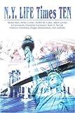 N.Y. Life Times Ten, Stephen Salbod, 0595210503