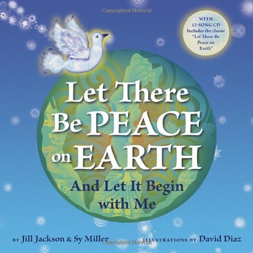 Let There Be Peace on Earth: And Let It Begin with Me (Book & CD)
