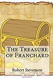 The Treasure of Franchard, Robert Louis Stevenson, 1494448165