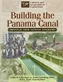 Building the Panama Canal, National Geographic Society, 0791051021
