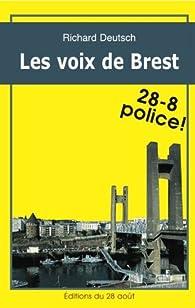 LES VOIX DE BREST (Romans Policiers Régionaux Gisserot t. 4) par Richard Deutsch