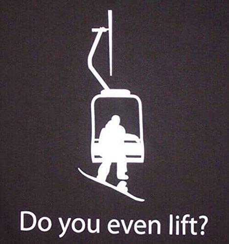 Do You Even Lift Snowboarding Funny Decal Vinyl Sticker|Cars Trucks Vans Walls Laptop| White |5.5 x 5.25 in|LLI206