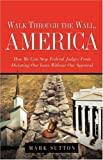 Walk through the wall, America, Mark Sutton, 1597811165
