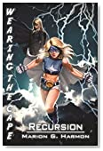 Recursion (Wearing the Cape Book 7)