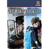 Ice Road Truckers Most Dangero