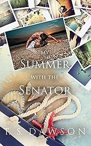 My Summer With The Senator (The Senator's Series)