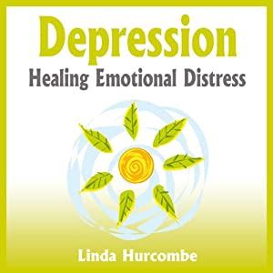 Depression: Healing Emotional Distress Audiobook