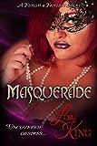 Masquerade (Fetish & Fantasy Book 4)