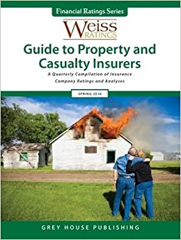 Weiss Ratings Guide to Property & Casualty Insurers, Spring 2016 (Financial Ratings)