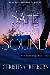 Safe and Sound (New Beginnings Book 3)