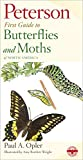 Peterson Field Guides First Guide to Butterflies and Moths
