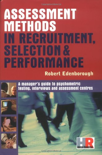 Buy cheap assessment methods recruitment selection and performance managers guide