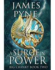 A Surge in Power (Big Cranky Book 2): A Fantasy Mythology Novel
