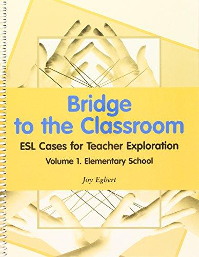 Bridge to the Classroom: Elementary School