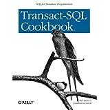 Transact-SQL Cookbook: Help for Database Programmers