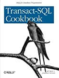 Transact-SQL Cookbook, Spetic, Ales and Gennick, Jonathan, 1565927567