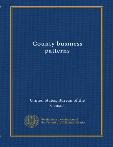 Read Online County business patterns (1990:27) ebook