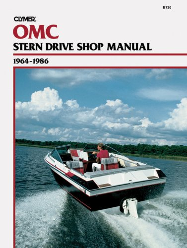 Clymer OMC Stern Drive Shop Manual, 1964-1986 (Omc Repair Manuals)