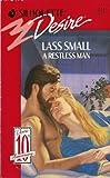 A Restless Man, Lass Small, 0373057318