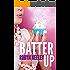 Batter Up (Bachelors of Buttermilk Falls Book 1)