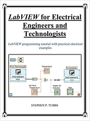 LabVIEW for Electrical Engineers and Technologists: Stephen